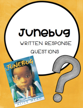 Junebug Guided Reading Questions Packet