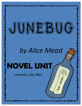 Junebug- Novel Unit