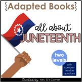 Juneteenth Adapted Books [Level 1 and Level 2] Digital + Printable