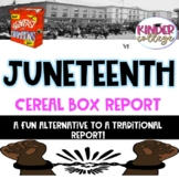 Juneteenth- Cereal Box Report