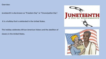 Juneteenth Day - Power Point - History Facts Celebrations Traditions