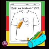 Juneteenth Drawing Activity - Design your Juneteenth T-shirt!