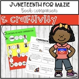 Juneteenth For Mazie l Book Companion l Craftivity