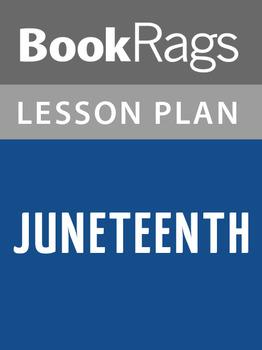 Juneteenth Lesson Plans