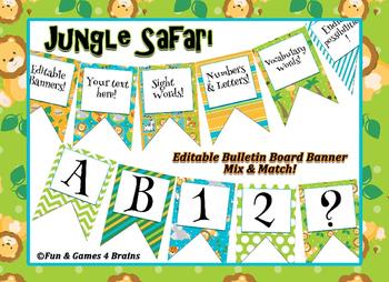 Jungle Animal Safari themed EDITABLE bulletin board banner