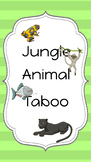 Jungle Animal Taboo