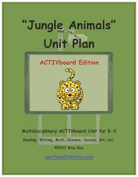 """Jungle Animals"" Common Core Aligned Math and Literacy Unit - ACTIVboard EDITION"