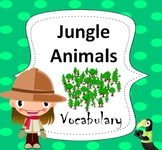 Jungle Animals Essential Vocabulary Through Fun Activities