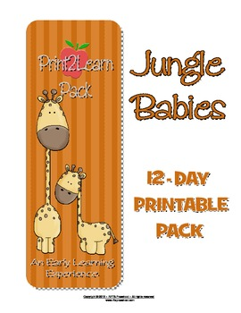 Jungle Babies {PRINT2LEARN} 12 Day Printables Packet
