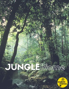 Jungle Biome Activity Kit (Pre-K and K, NGSS & CC)