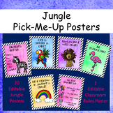Editable Jungle Classroom Posters - (Jungle Pick-Me-Ups)