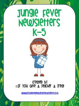 Jungle Fever Newsletters K-5
