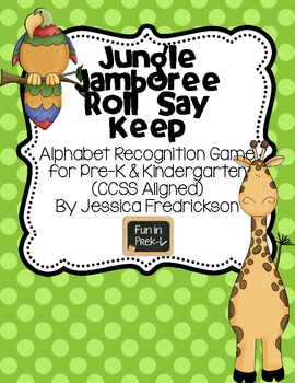 Jungle Jamboree Roll Say Keep: Alphabet Recognition (Common Core Aligned)