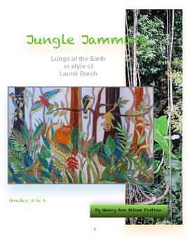 Jungle Jamming - Burch - Art Lesson 3rd - 6th Grades