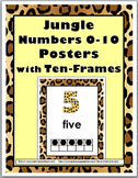 Jungle Theme Numbers 1-10 Posters with Ten Frames