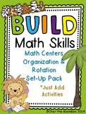 Jungle Safari B.U.I.L.D. Math Centers Organization & Rotation Set-Up Pack