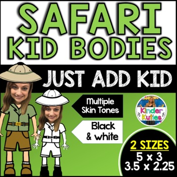 Jungle / Safari Kid Bodies (Just add pictures of your own class)