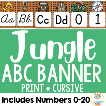 Jungle Safari Theme: Alphabet & Number Banner (Cursive & Print)