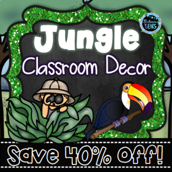 Jungle Theme Bundle- Classroom Decor