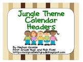 Jungle Theme Calendar Headers