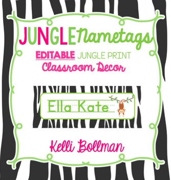 Jungle Theme EDITABLE Nametags {Classroom Decor}