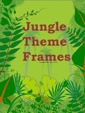 Jungle Theme Frames Distance Learning