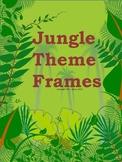Jungle Theme Frames