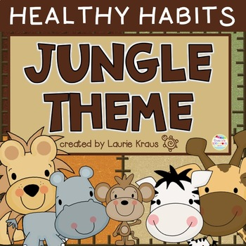 Jungle Theme Healthy Habits