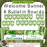 Jungle Theme Welcome Banner & Bulletin Boards