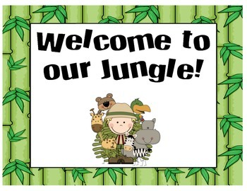 Jungle Themed Posters - Welcome. Wild About...