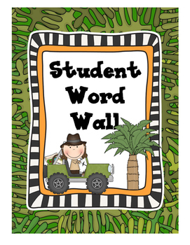 Jungle Themed Word Wall - Student's Personal Word Wall