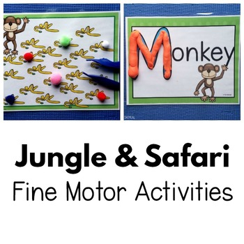 Jungle and Safari Fine Motor Activities