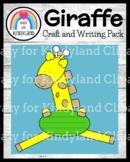 Giraffe Craft and Writing (Zoo, Savanna, Animal Research)