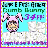 Junie B Jones Dumb Bunny Easter Reading Comprehension Activity Book Companion