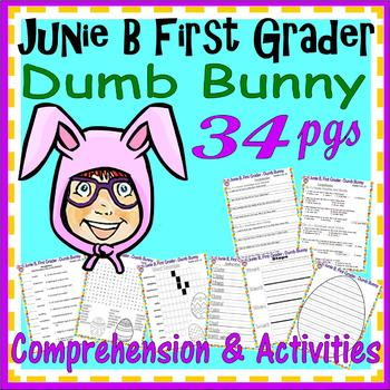 Junie B Dumb Bunny : Comprehension Activity Packet Easter