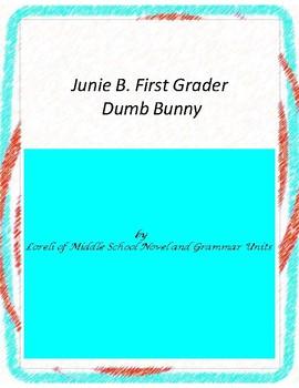 Junie B. First Grade Dumb Bunny Literature and Grammar Unit
