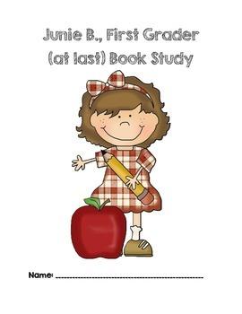 Junie B., First Grade (at last) Book Study