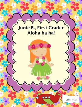 Junie B., First Grader Aloha-ha-ha!
