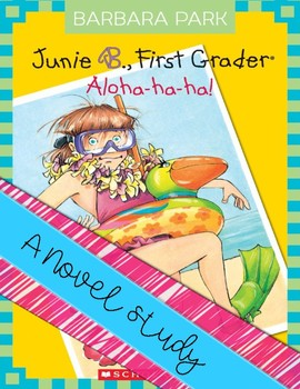 Junie B., First Grader Aloha-ha-ha!
