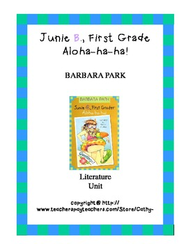 Junie B. First Grader Aloha-ha-ha! Literature Unit