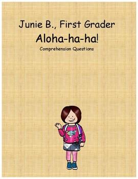 Junie B. First Grader Aloha-ha-ha comprehension questions