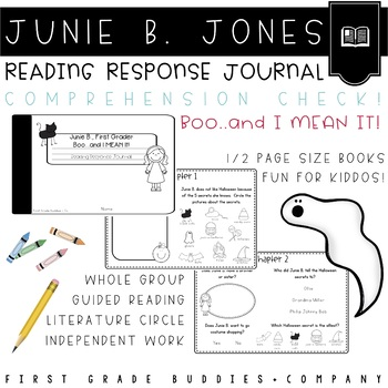 Junie B. Boo and I Mean It Reading Response Journal with Comprehension Questions