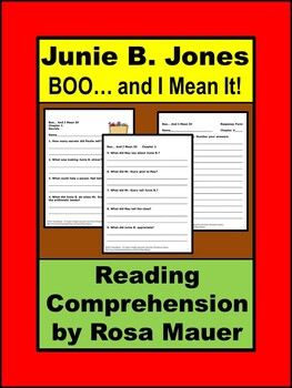 Junie B. First Grader: BOO and I Mean It! Reading Comprehension