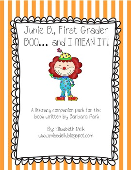 Junie B., First Grader BOO...and I MEAN IT {Literacy Companion Pack}