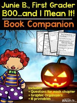 Junie B., First Grader: BOO...and I Mean It! Book Companion