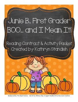 Junie B., First Grader BOO...and I Mean It! (Reading Contract & Activity Packet)