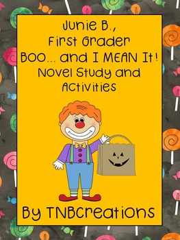 Junie B., First Grader Boo... And I MEAN It! Novel Study