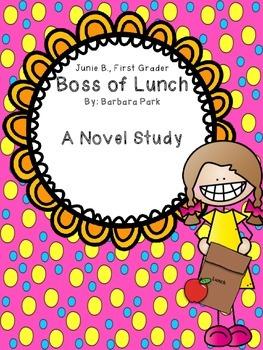Junie B., First Grader Boss of Lunch