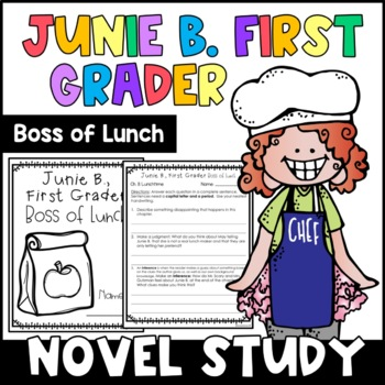 Junie B. First Grader, Boss of Lunch: Complete Unit of Reading Responses
