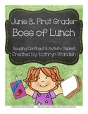 Junie B., First Grader Boss of Lunch (Reading Contract & Activity Packet)